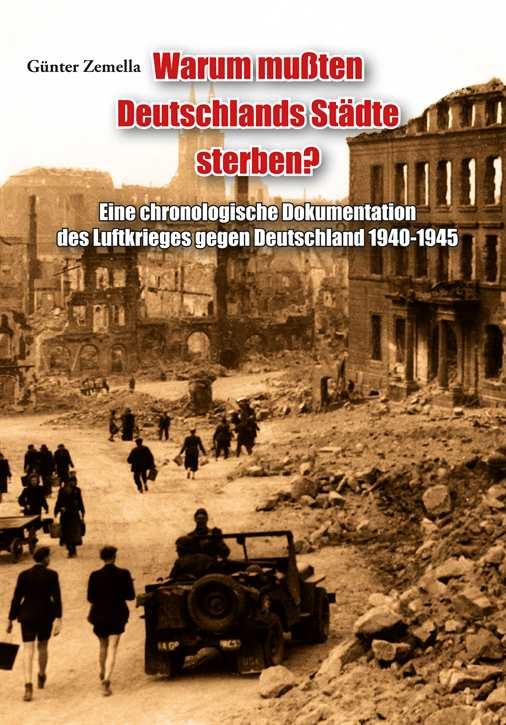 Zemella: Warum mußten Deutschlands Städte sterben?