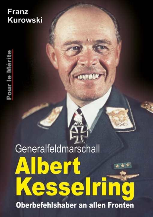 Kurowski, Franz: Gen.Feldm. Albert Kesselring
