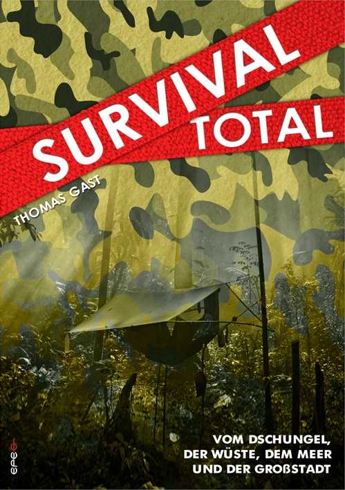 Gast, Thomas: Survival Total