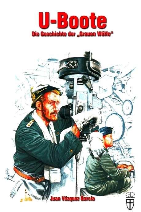 Vázquez, Juan: U-Boote