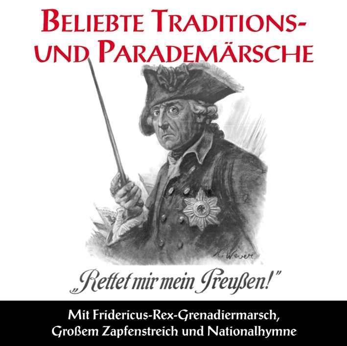 Beliebte Traditions- und Parademärsche, CD