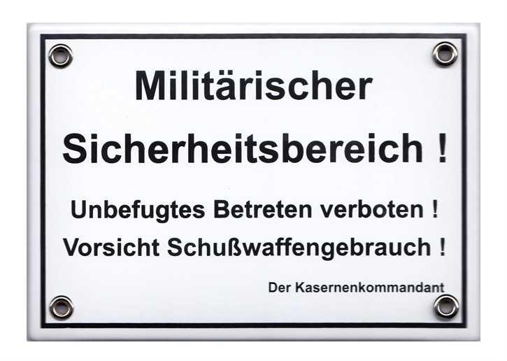 """Emailleschild """"Militärischer Sicherheitsbereich"""""""