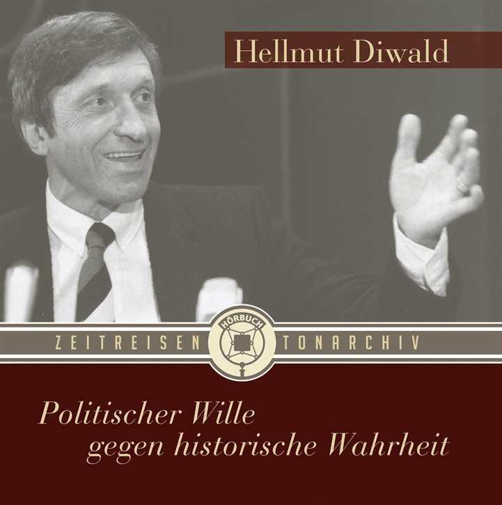 Hellmut Diwald - Politischer Wille..., Hörbuch CD