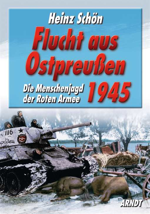 Schön, Heinz: Flucht aus Ostpreußen 1945