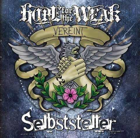 Selbststeller & Hope for the Weak - Vereint, CD