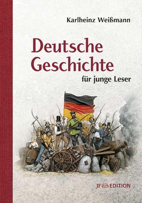 Weißmann, K.: Deutsche Geschichte für junge Leser