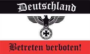 Fahne Deutschland - Betreten verboten