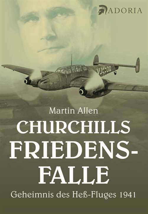 Allen, Martin: Churchills Friedensfalle