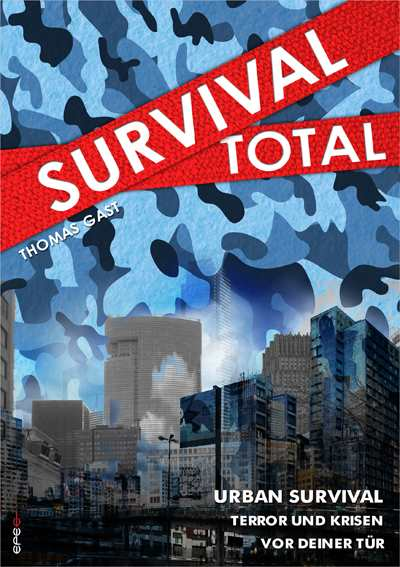 Gast, Thomas: Survival Total - Band 2