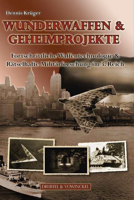 Krüger, Dennis: Wunderwaffen & Geheimprojekte