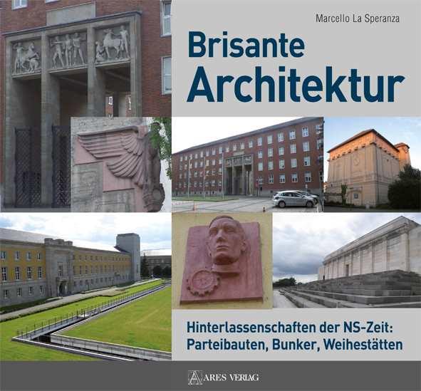 Speranza, Marcello La: Brisante Architektur