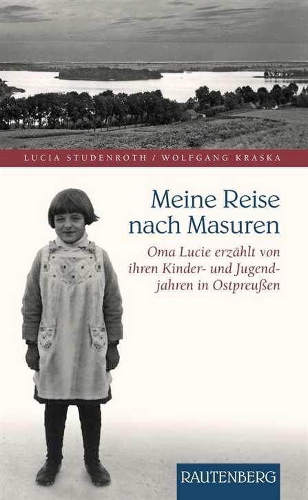 Studenroth/ Kraska: Meine Reise nach Masuren
