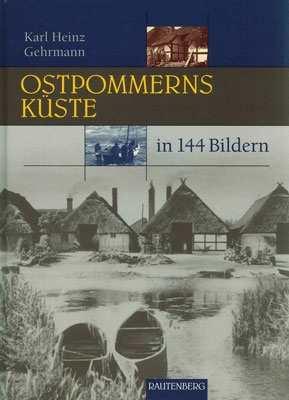 Gehrmann: Ostpommerns Küste in 144 Bildern