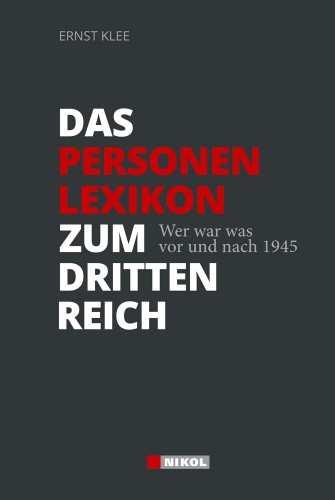 Klee, Ernst: Das Personenlexikon zum Dritten Reich