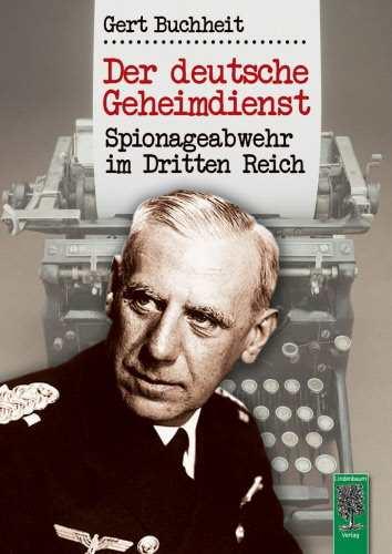 Buchheit, Gert: Der deutsche Geheimdienst