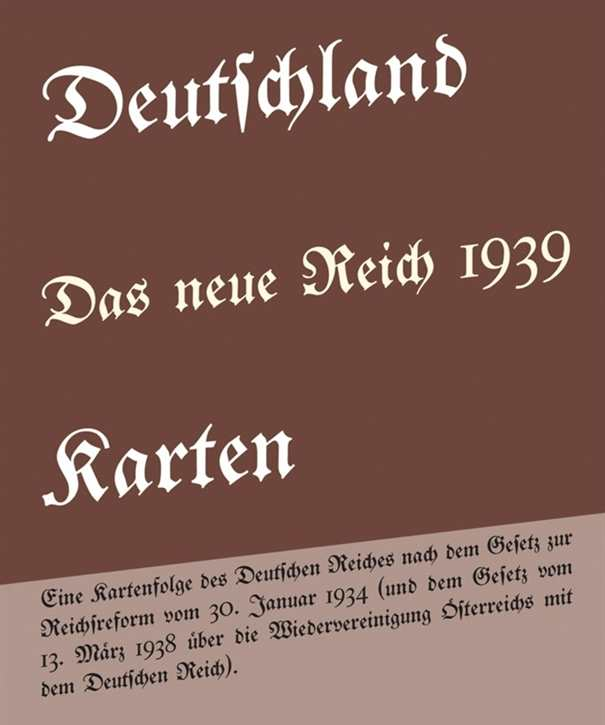 Deutschland - Das neue Reich 1939 Karten