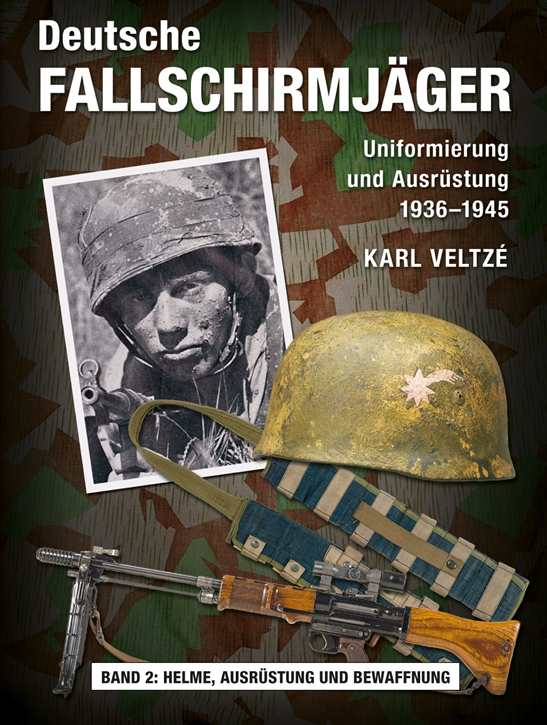 Veltzé, K.: Deutsche Fallschirmjäger Bd. II