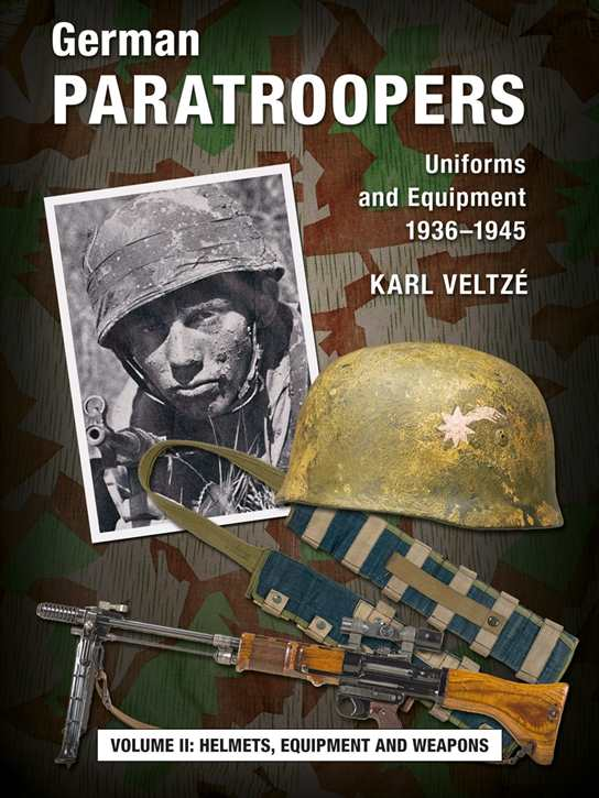 Veltzé, K.: German Paratroopers Vol. II