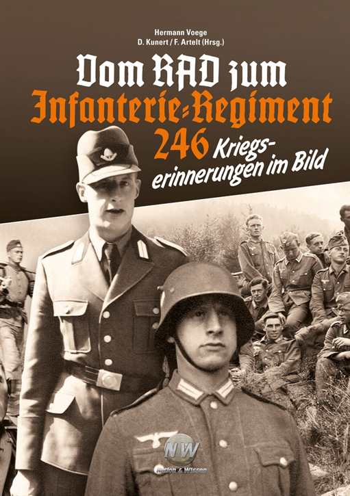 Kunert/Artelt: Vom RAD zum Infanterieregiment 246