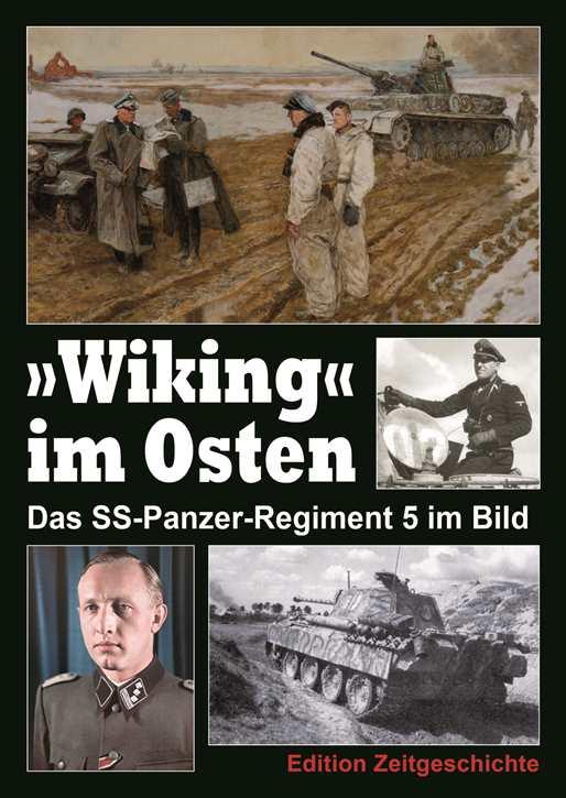 """""""Wiking"""" im Osten - Das SS-Panzer-Regiment 5..."""