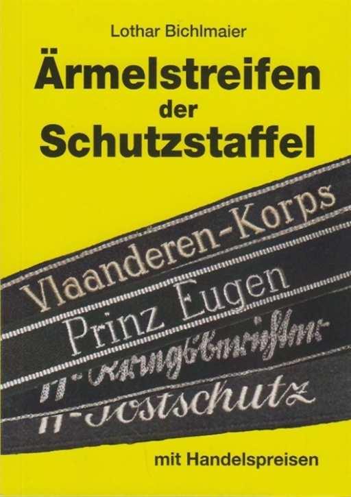 Bichlmaier: Ärmelstreifen der Schutzstaffel