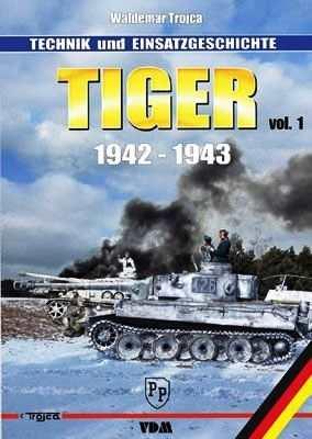 Trojca, Waldemar: Tiger 1942-1943