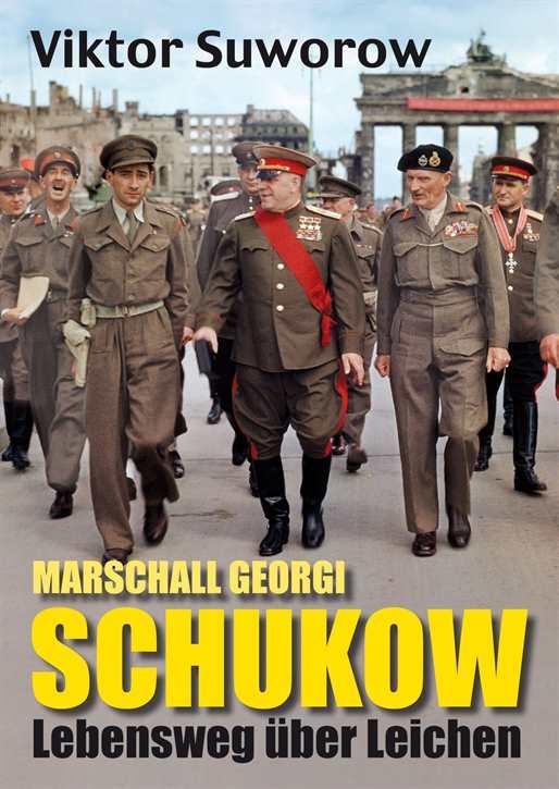 Suworow, Viktor: Marschall Georgi Schukow