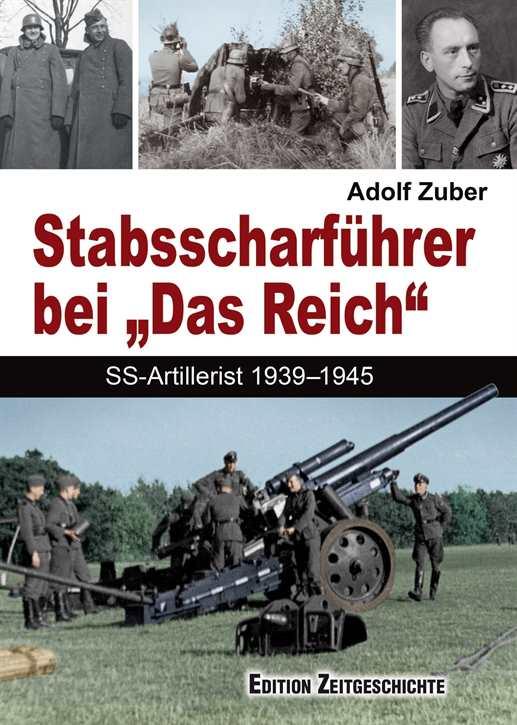 """Zuber, Adolf: Stabsscharführer bei """"Das Reich"""""""