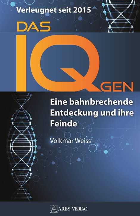 Weiss, Volkmar: Das IQ-Gen