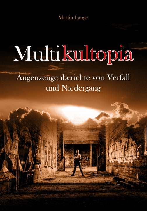 Lange, Martin: Multikultopia
