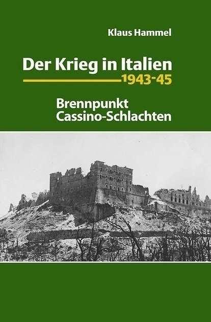 Hammel, Klaus: Der Krieg in Italien 1943-45