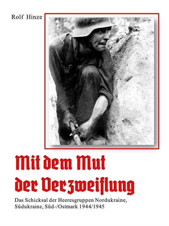 Hinze, Rolf: Mit dem Mut der Verzweiflung +Beilage