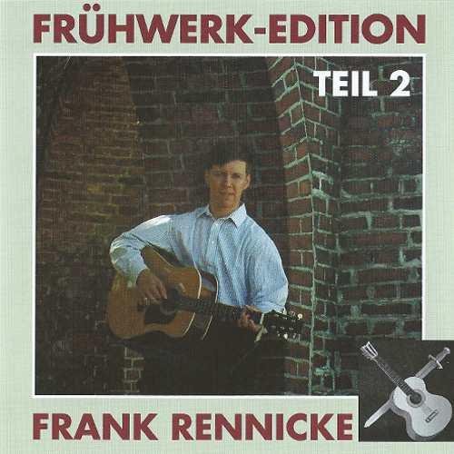 Frank Rennicke - Frühwerke Teil 2, CD