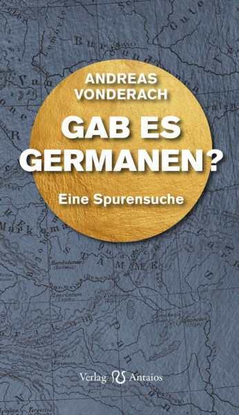 Vonderach, Andreas: Gab es Germanen?