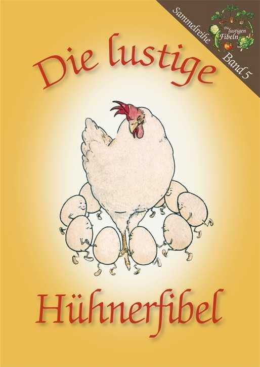 Die lustige Hühnerfibel