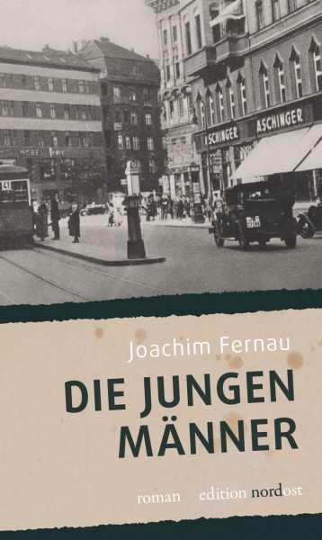 Fernau, Joachim: Die jungen Männer