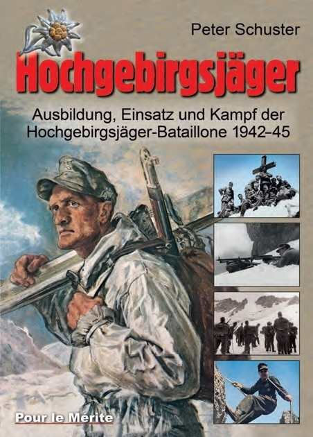 Schuster, Peter: Hochgebirgsjäger