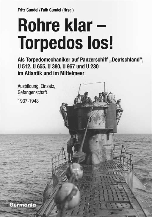 Gundel, Fritz u. Falk: Rohre klar - Torpedos los!