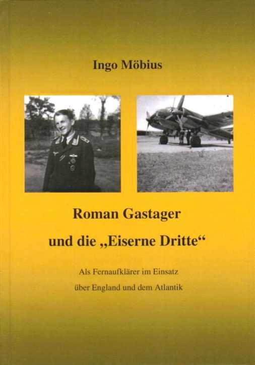"""Möbius: Roman Gastager und die """"Eiserne Dritte"""""""