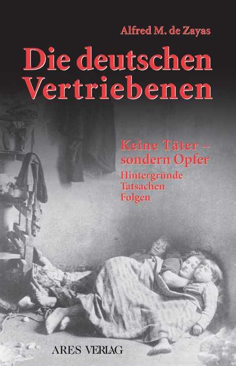 Zayas, Alfred M. de: Die deutschen Vertriebenen