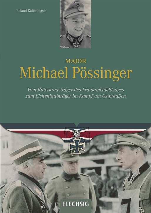 Kaltenegger, Roland: Major Michael Pössinger