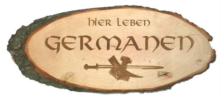 Holzscheibe Hier leben Germanen