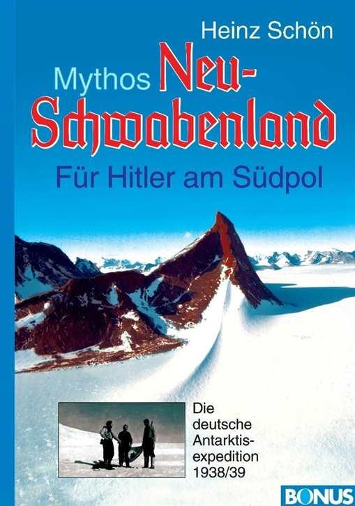 Schön, Heinz: Mythos Neu-Schwabenland