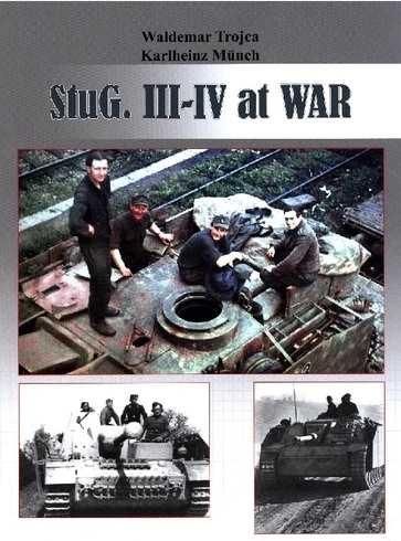 Trojca/Münch: PStuG. III-IV at WAR