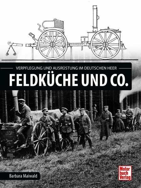 Maiwald, Barbara: Feldküche und Co.