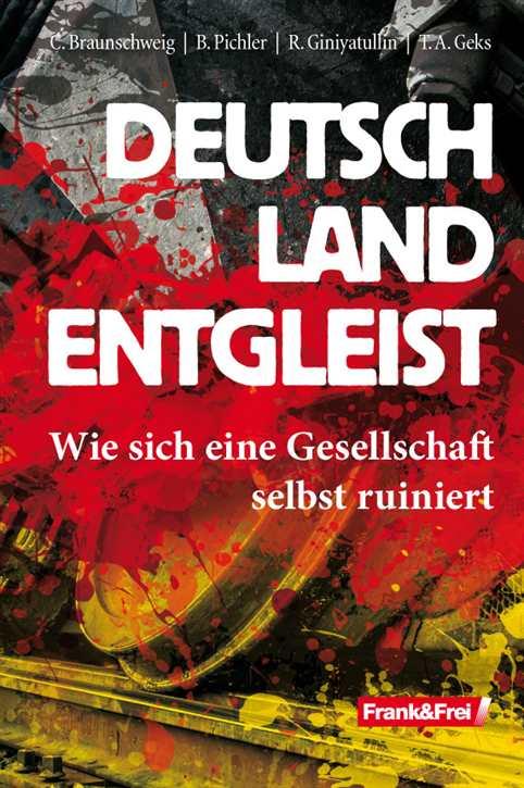Autorenkollektiv: Deutschland entgleist