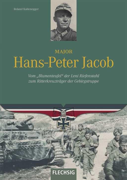 Kaltenegger, R.: Major Hans-Peter Jacob