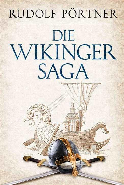 Pörtner, Rudolf: Die Wikinger-Saga