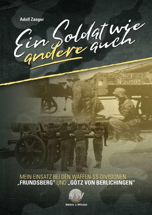 Zanger, Adolf: Ein Soldat wie andere auch