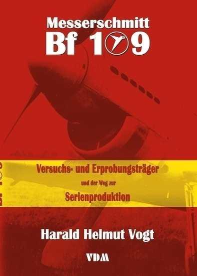 Vogt, Harald Helmut: Messerschmitt Bf 109